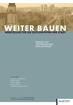 Weiter Bauen von Apfelbaum,  Alexandra, Escher,  Gudrun, Leyser-Droste,  Magdalena, Reicher,  Christa, Utku,  Yasemin