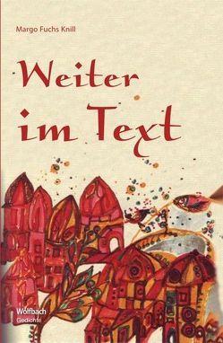 Weiter im Text von Fuchs Knill,  Margo