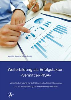 """Weiterbildung als Erfolgsfaktor: """"Vermittler-PISA"""" von Beenken,  Matthias, Buttig,  Linda"""
