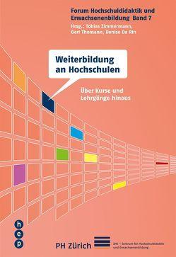 Weiterbildung an Hochschulen von Da Rin,  Denise, Thomann,  Geri, Zimmermann,  Tobias