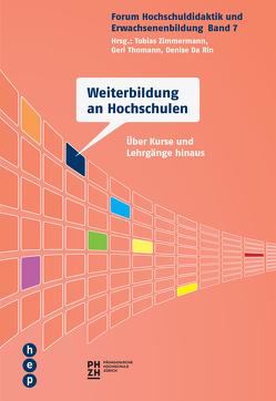 Weiterbildung an Hochschulen (E-Book) von Da Rin,  Denise, Thomann,  Geri, Zimmermann,  Tobias