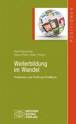 Weiterbildung im Wandel von Dobischat,  Rolf, Hufer,  Klaus-Peter