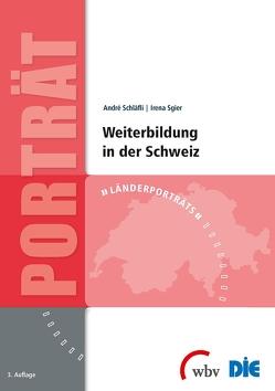 Weiterbildung in der Schweiz von Schläfli,  Andre, Sgier,  Irena