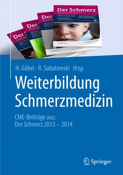 Weiterbildung Schmerzmedizin von Göbel,  H., Sabatowski,  R.
