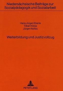 Weiterbildung und Justizvollzug von Eberle,  Hans Jürgen