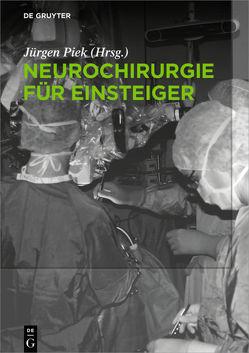 Neurochirurgie für Einsteiger von Piek,  Jürgen