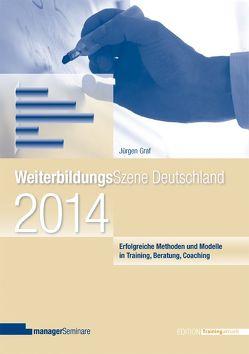 Weiterbildungsszene Deutschland 2014 von Graf,  Jürgen