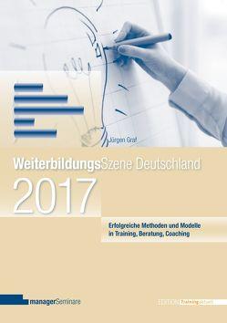 WeiterbildungsSzene Deutschland 2017 von Graf,  Jürgen