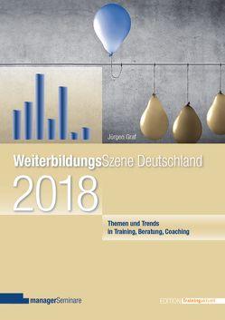 WeiterbildungsSzene Deutschland 2018 von Graf,  Jürgen