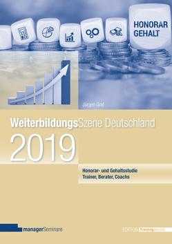 Weiterbildungsszene Deutschland 2019 von Jürgen,  Graf