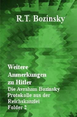 Weitere Anmerkungen zu Hitler von Bozinsky,  R. T.