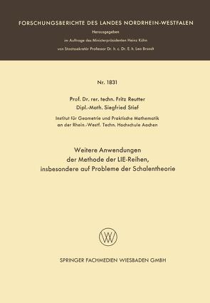 Weitere Anwendungen der Methode der LIE-Reihen von Reutter,  Fritz, Stief,  Siegfried
