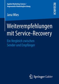 Weiterempfehlungen mit Service-Recovery von Wies,  Jana