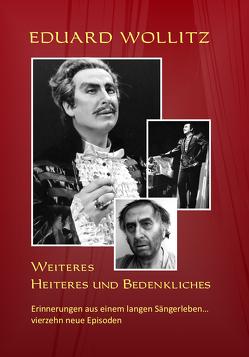 Weiteres Heiteres und Bedenkliches von Wollitz,  Eduard