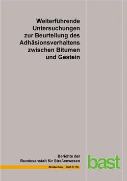 Weiterführende Untersuchungen zur Beurteilung des Adhäsionsverhaltens zwischen Bitumen und Gestein von Boetcher,  S., Diedel,  R., Miehling,  M., Nytus,  N., Radenberg,  M