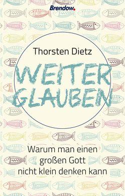 Weiterglauben von Dietz,  Thorsten