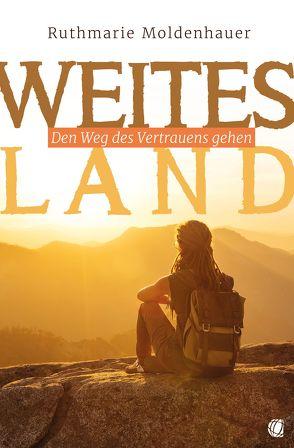 Weites Land von Moldenhauer,  Ruthmarie