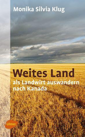 Weites Land von Klug,  Monika Silvia