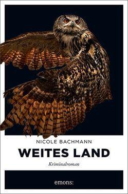 Weites Land von Bachmann,  Nicole