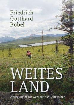 Weites Land von Böbel,  Friedrich Gotthard