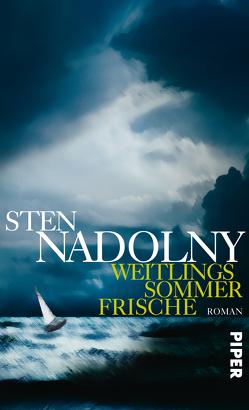 Weitlings Sommerfrische von Nadolny,  Sten