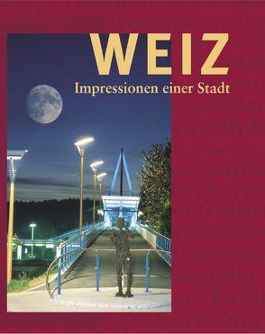 Weiz – Impressionen einer Stadt von Kropač,  Ingo H, Kropac,  Susanne