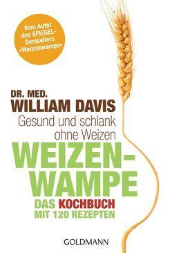 Weizenwampe – Das Kochbuch von Brodersen,  Imke, Davis,  William