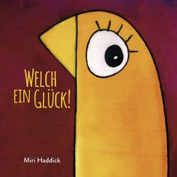 Welch ein Glück! von Korsch Verlag, Miri,  Haddick