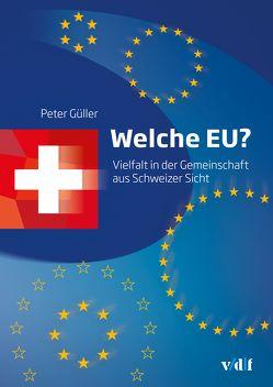 Welche EU? von Güller,  Peter