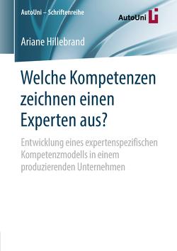 Welche Kompetenzen zeichnen einen Experten aus? von Hillebrand,  Ariane