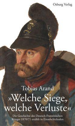 """""""Welche Siege, welche Verluste"""" von Arand,  Tobias"""