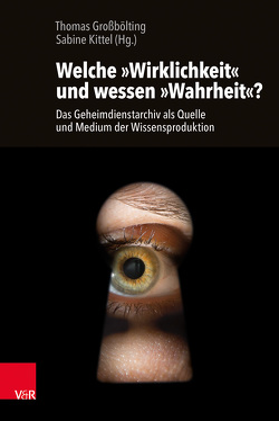 Welche »Wirklichkeit« und wessen »Wahrheit«? von Großbölting,  Thomas, Kittel,  Sabine