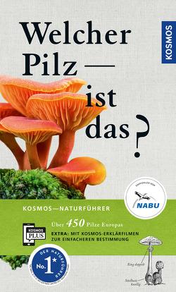 Welcher Pilz ist das? von Böhning,  Tanja, Gminder,  Andreas