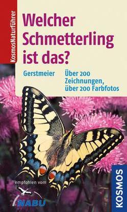 Welcher Schmetterling ist das? von Gerstmeier,  Roland