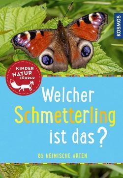 Welcher Schmetterling ist das? Kindernaturführer von Poschadel,  Jens