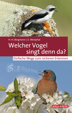 Welcher Vogel singt denn da? von Bergmann,  Hans-Heiner, Westphal,  Uwe