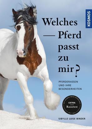 Welches Pferd passt zu mir? von Binder,  Sibylle Luise