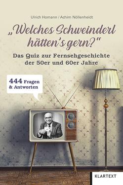 """""""Welches Schweinderl hätten's gern?"""" von Homann,  Ulrich, Nöllenheidt,  Achim"""
