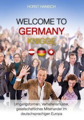 Welcome to Germany-Knigge 2100 von Hanisch,  Horst