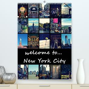 welcome to New York City (Premium, hochwertiger DIN A2 Wandkalender 2020, Kunstdruck in Hochglanz) von Büttner,  Stephanie