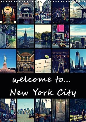 welcome to New York City (Wandkalender 2019 DIN A3 hoch) von Büttner,  Stephanie