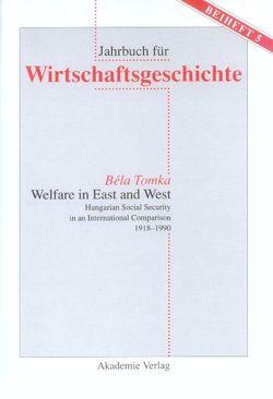 Welfare in East and West von Tomka,  Bela
