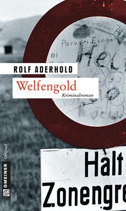 Welfengold von Aderhold,  Rolf