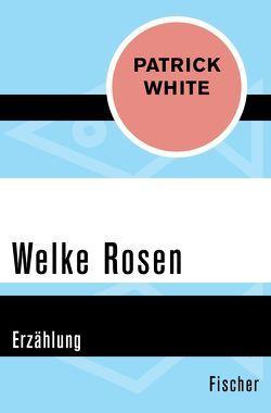 Welke Rosen von Kaiser,  Reinhard, White,  Patrick