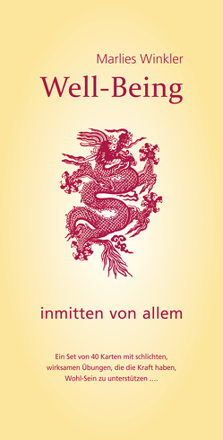 Well-Being inmitten von allem von Winkler,  Marlies