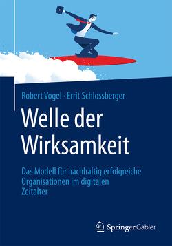 Welle der Wirksamkeit von Schlossberger,  Errit, Vogel,  Robert