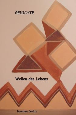 Wellen des Lebens von Colditz,  Dorothee