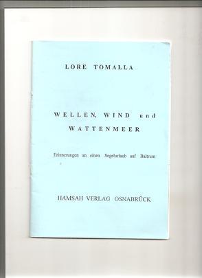 Wellen, Wind und Wattenmeer von Tomalla,  Lore