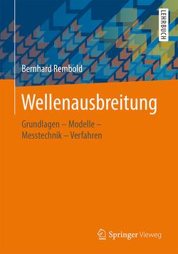 Wellenausbreitung von Rembold,  Bernhard