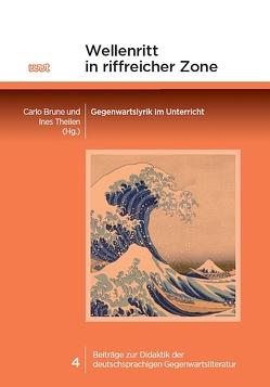 Wellenritt in riffreicher Zone von Brune,  Carlo, Theilen,  Ines